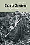 Naia la Sorcière de Rochefort-en-Terre