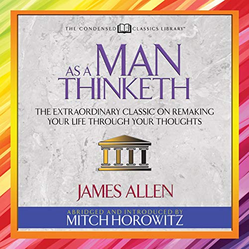 As a Man Thinketh (Condensed Classics) cover art