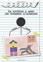 La scrittura a mano: uno strumento d'inclusione (Italian Edition)