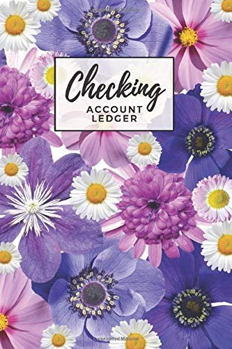 Checking Account Ledger: Purple Flowers and White Daisy Floral Print Cover / Check Register for Personal Checkbook / 2,400+ Entries / Spending Tracker / Great Gift for Organized Person