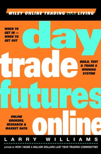 Day Trade Futures Online (English Edition)