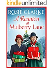 A Reunion at Mulberry Lane: A heartwarming saga from bestseller Rosie Clarke (The Mulberry Lane Series)