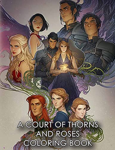 A Court of Thorns and Roses coloring book: Fantasy coloring book for adults