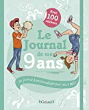 Le Journal de mes 9 ans – Journal intime avec stickers, intercalaires et pochettes – À partir de 9 ans