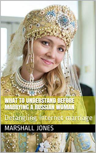 Marrying a russian