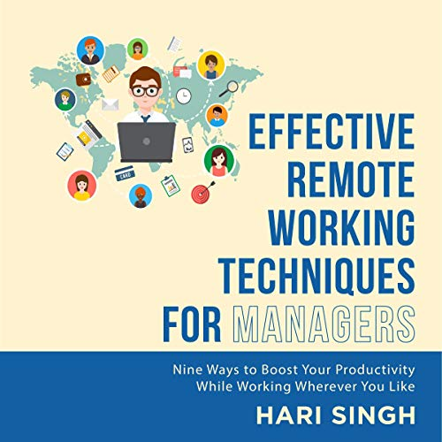 Effective Remote Working Techniques for Managers cover art