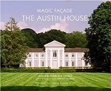 Magic Fa?ade: The Austin House