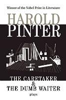 The Caretaker and the Dumb Waiter (Pinter, Harold) by Harold Pinter(1994-01-18)