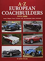 A-Z European Coachbuilders: 1919-2000, Austria * Belgium * France * Germany * Italy * The Netherlands * Spain * Switzerland
