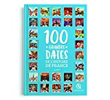 100 grandes dates de l'Histoire de France