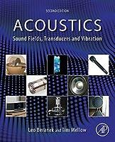 Acoustics: Sound Fields, Transducers and Vibration