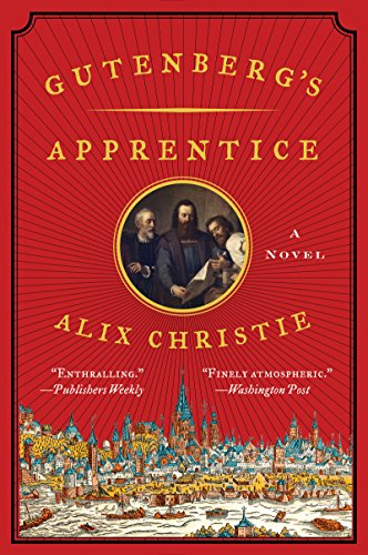 Gutenberg's Apprentice: A Novel (English Edition)