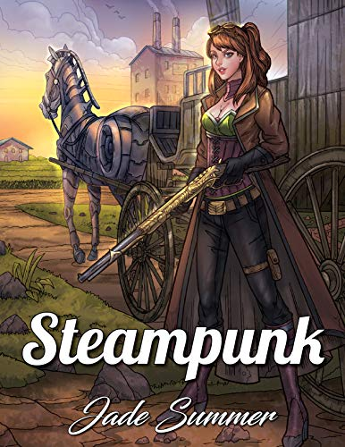 Steampunk Coloring Book: An Adult Coloring Book with Retro Women, Mechanical Animals, Vintage Fashion, Fun Gadgets, Futuristic Cityscapes, and More! (Steampunk Coloring Books for Adults)