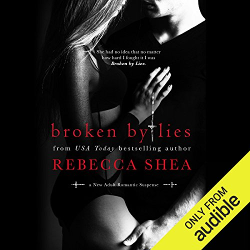 Broken By Lies audiobook cover art