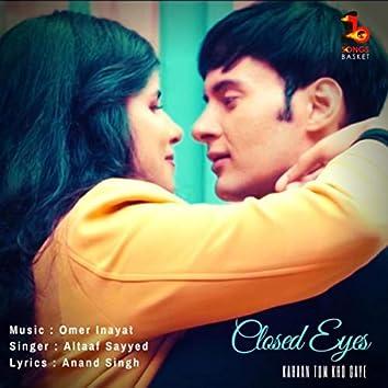 Closed Eyes: Kahaan Tum Kho Gaye