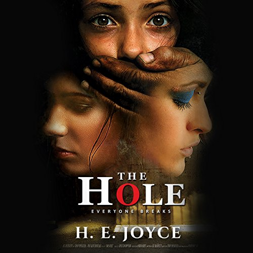 The Hole: Everyone Breaks audiobook cover art
