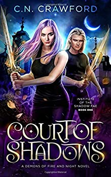 Court of Shadows - Book #1 of the Shadow Fae
