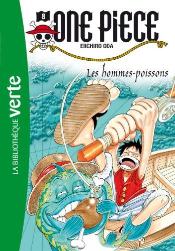One Piece 08 - Les hommes-poissons (Bibliothèque Verte)
