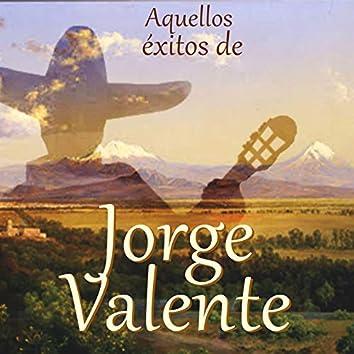 Aquellos Éxitos de Jorge Valente
