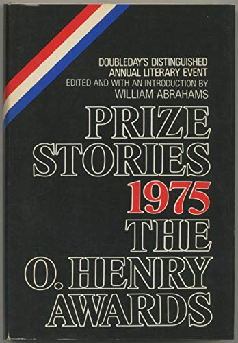 Prize Stories 1975: The O'Henry Awards - Book  of the O. Henry Prize Collection