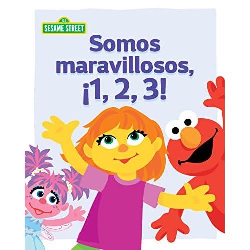Somos maravillosos, ¡1, 2, 3! (Sesame Street) eBook: Leslie ...