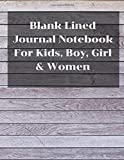 Blank Lined Journal Notebook For Kids, Boy, Girl & Women: Writing Journal Lined To Write Stories Kids Notebook Or Draw And Write Journal With Blank & Lined Pages