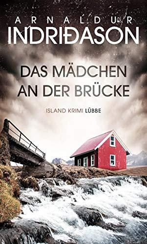 Buchseite und Rezensionen zu 'Das Mädchen an der Brücke: Island Krimi' von Arnaldur Indriðason