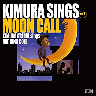 Kimura sings Vol.1 Moon Call