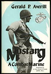 Mustang: A Combat Marine: Gerald P. Averill