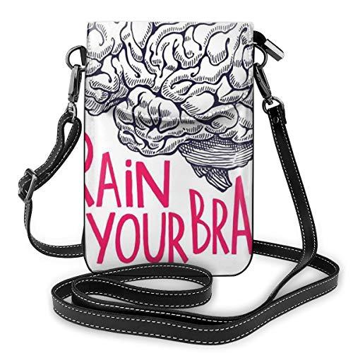 Women Small Cell Phone Purse Crossbody,Positive Quote On Human Brain Intelligence Head Skull Humor Modern Image Art