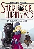 En busca de Anastasia (Sherlock, Lupin y yo)