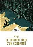 Le Dernier Jour d'un condamné (Littérature t. 70) - Format Kindle - 1,99 €