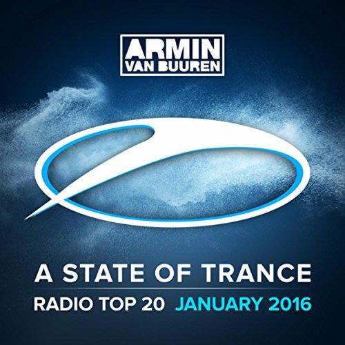 A State Of Trance Radio Top 20 - January 2016 (Including Classic Bonus Track)