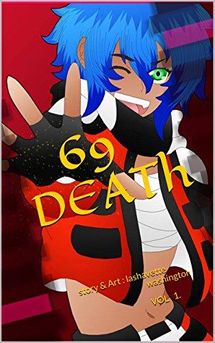 69 DEATh: story & Art : lashavette washington VOL 1. (69 DEATHS) (English Edition)