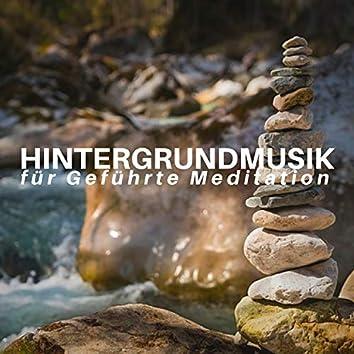 Hintergrundmusik für Geführte Meditation - Entspannen & Loslassen