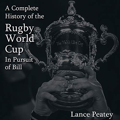 A Complete History of the Rugby World Cup cover art