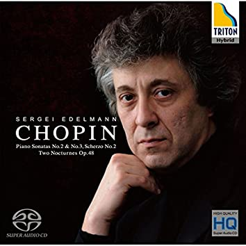 Chopin:Piano Sonata No.2 & No.3 - Scherzo No.2 - two Nocturnes Op.48