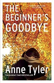 The Beginner's Goodbye by [Anne Tyler]