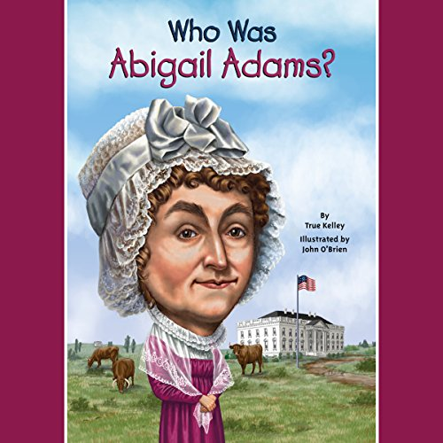 Who Was Abigail Adams? cover art