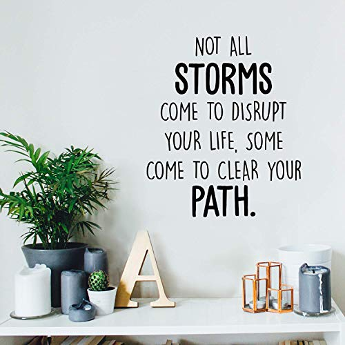Vinyl Wall Art Decal - Not All Storms Come to Disrupt Your Life - 20' x 17' - Positive Motivational Inspirational Quote for Home Bedroom Living Room Classroom School Office Decoration Sticker