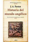 Historia Del mundo angélico (Fortenieana Opera Daemoniaca)