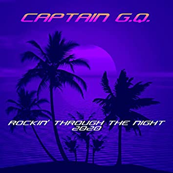 Rockin' Through the Night 2020