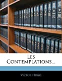 Les Contemplations... - Nabu Press - 04/01/2010