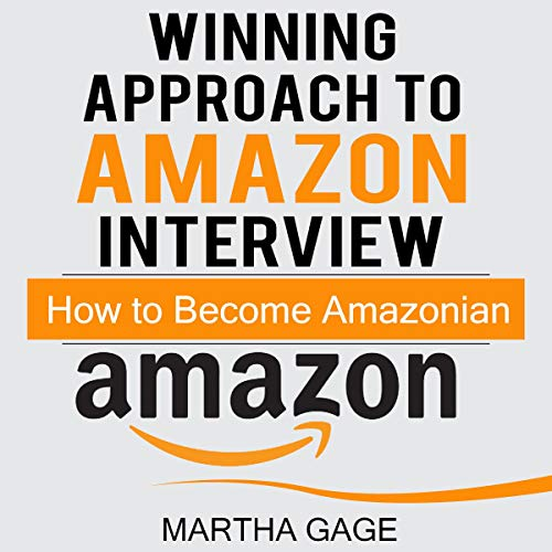 Winning Approach to an Amazon Interview: How to Become an Amazonian Titelbild
