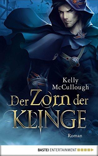 Der Zorn der Klinge: Roman (Königsmörder 4)