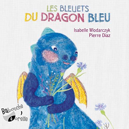 Les bleuets du dragon bleu