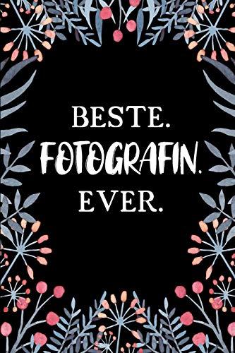 Beste Fotografin Ever: A5 Punkteraster • Notebook • Notizbuch • Taschenbuch • Journal • Tagebuch - Ein lustiges Geschenk für Freunde oder die Familie und die beste Fotografin der Welt