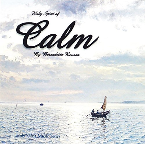 Holy Spirit of Calm Audio CD Album, Christian, Catholic, Reflective, Instrumental, Relaxing and Calming Music.