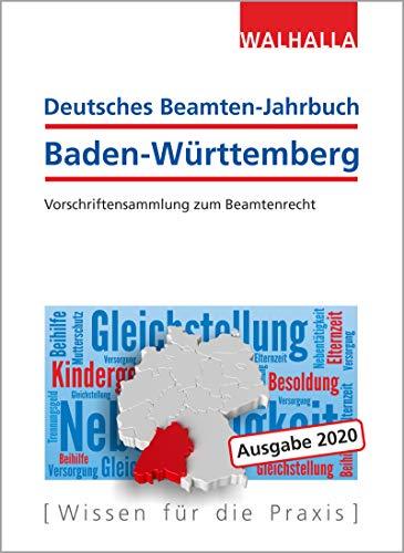 Deutsches Beamten-Jahrbuch Baden-Württemberg 2020:Rechte und Ansprüche, Stand und Status; Textsammlung mit Gesetzen, Verordnungen, Verwaltungsvorschriften