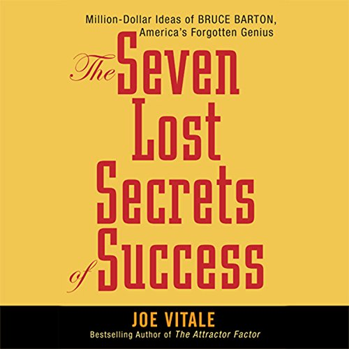 The Seven Lost Secrets of Success audiobook cover art